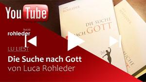 Video YouTube, Die Suche nach Gott, Luca Rohleder