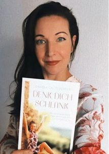DENK DICH SCHLANK – Warum eine perfekte Figur eine Frage der Geisteshaltung ist von Daniela Galitzdörfer ISBN 978-3-9822120-1-2