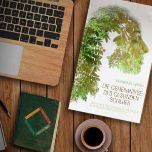 DIE GEHEIMNISSE DES GESUNDEN SCHLAFS, Ursachen für Schlafstoerungen entdecken und aufloesen, Monika Richrath, ISBN 978-3-9819383-8-8